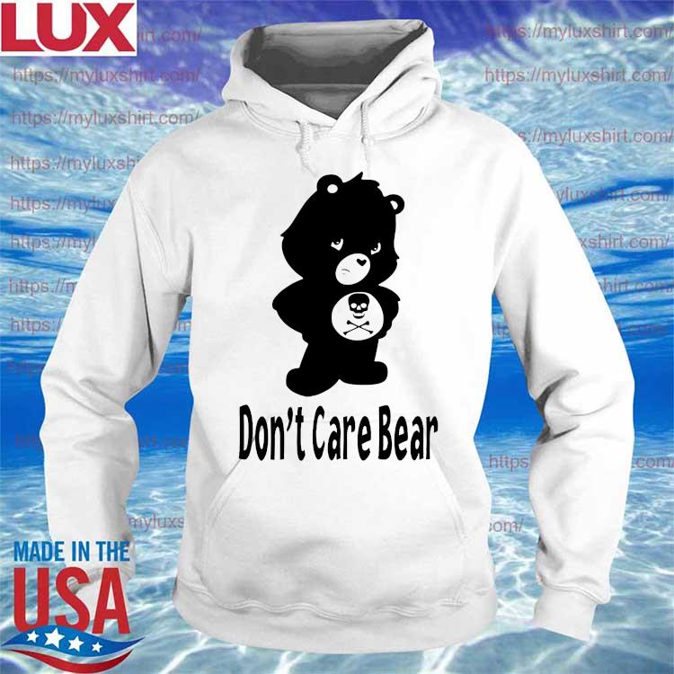 Don't Care Bear s Hoodie