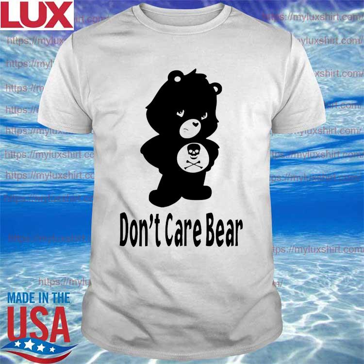 Don't Care Bear shirt