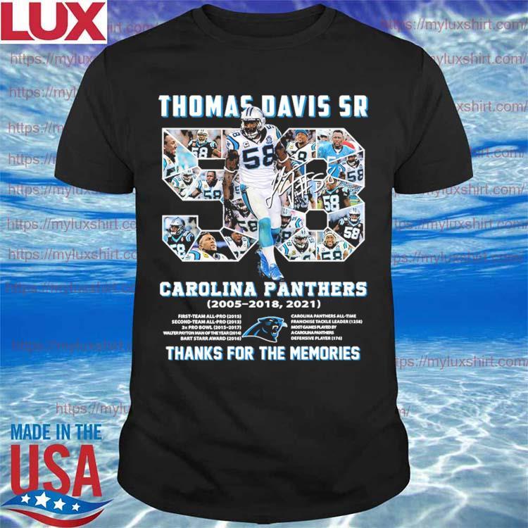 Thomas Davis Sr 58 Carolina Panthers 2005-2018,2021 thanks for the memories signature shirt