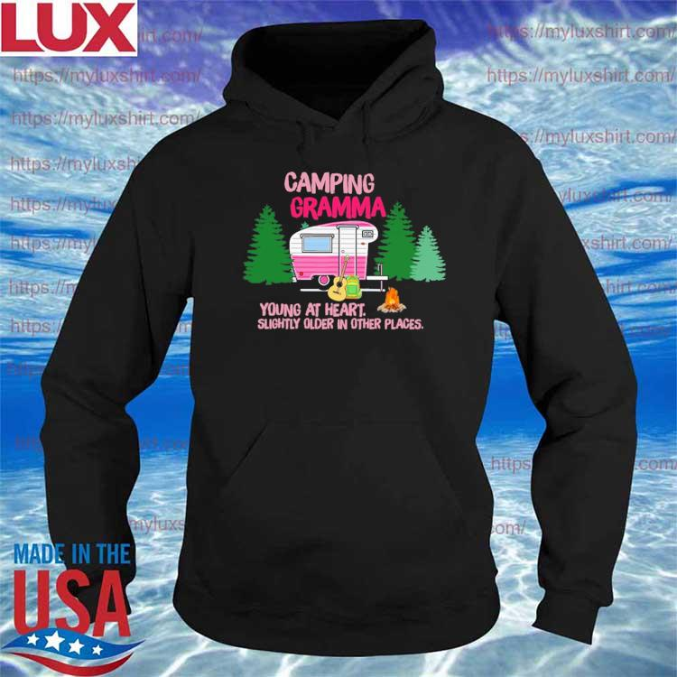 Camping Gramma Young at heart Slightly older in other places s Hoodie