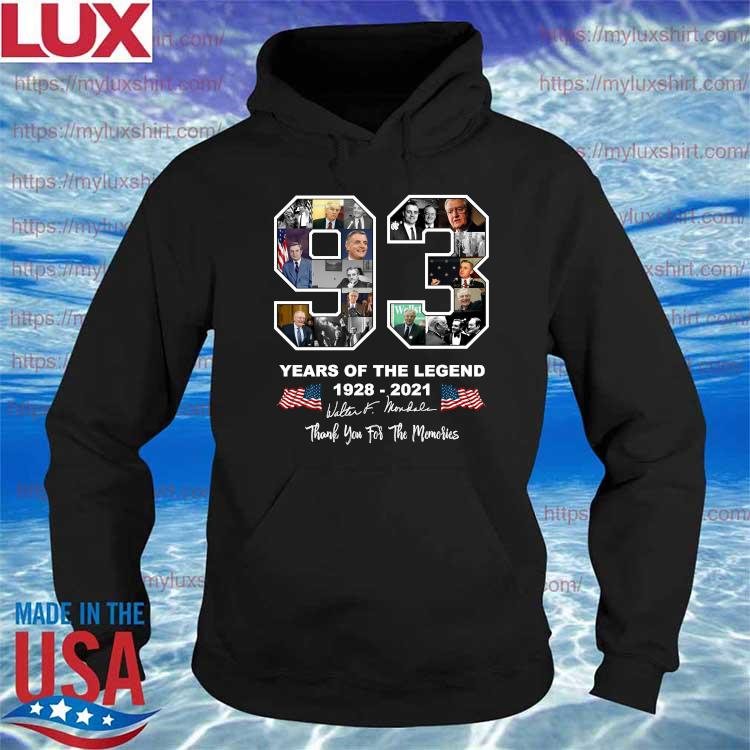 Official Walter Mondale 93 year of the Legend 1928 2021 thank you for the memories signatures s Hoodie