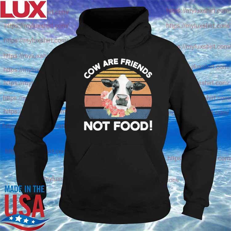 Cow are Friends not food vintage s Hoodie