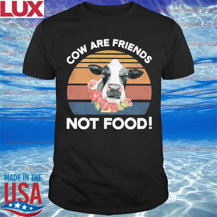 Cow are Friends not food vintage shirt