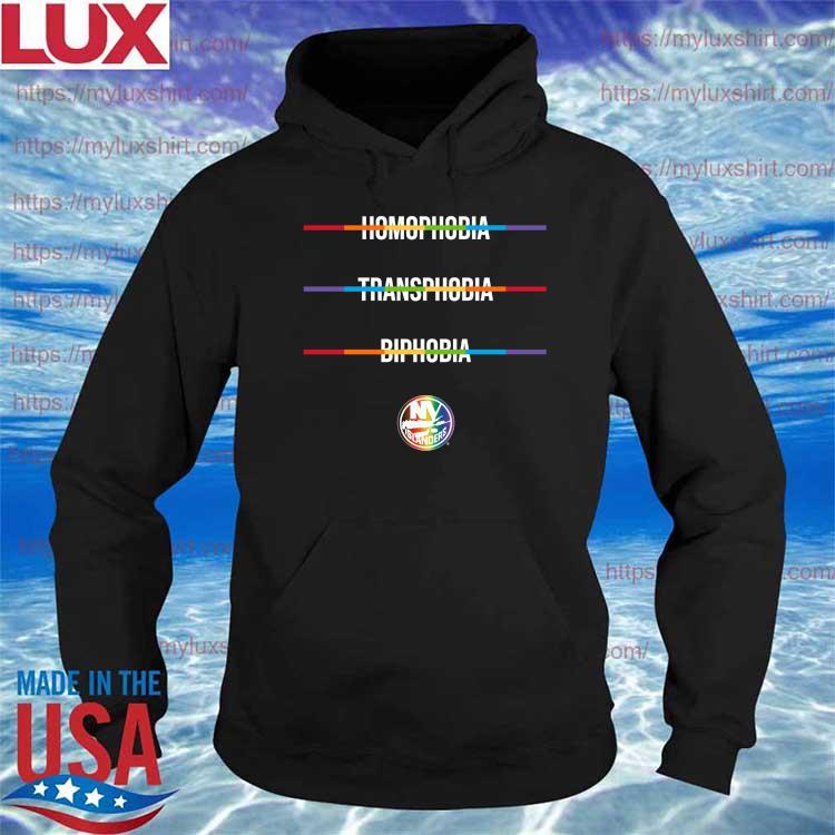 Homophobia Transphobia Biphobia Pride NHL New York Islanders s Hoodie