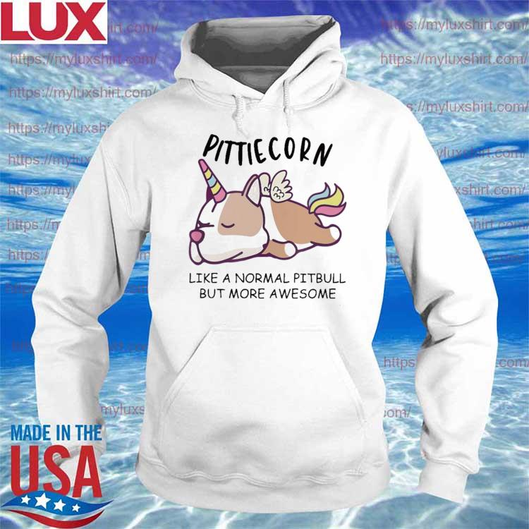 Officail Pittiecorn like a normal Pitbull but more awesome s Hoodie