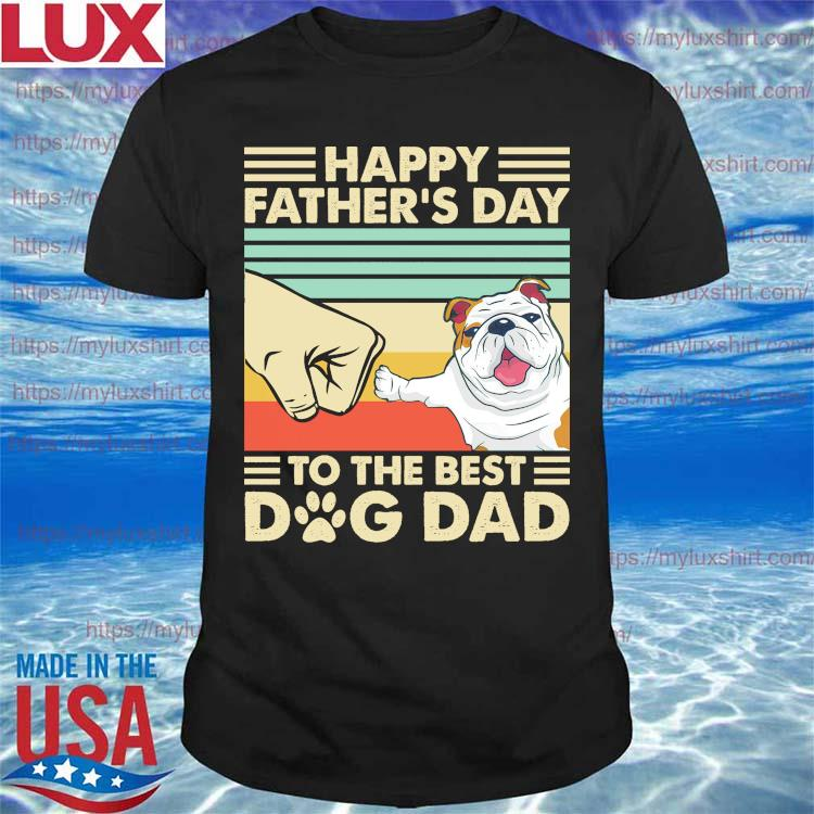 Pug Happy Father's Day to the best Dog Dad vintage shirt