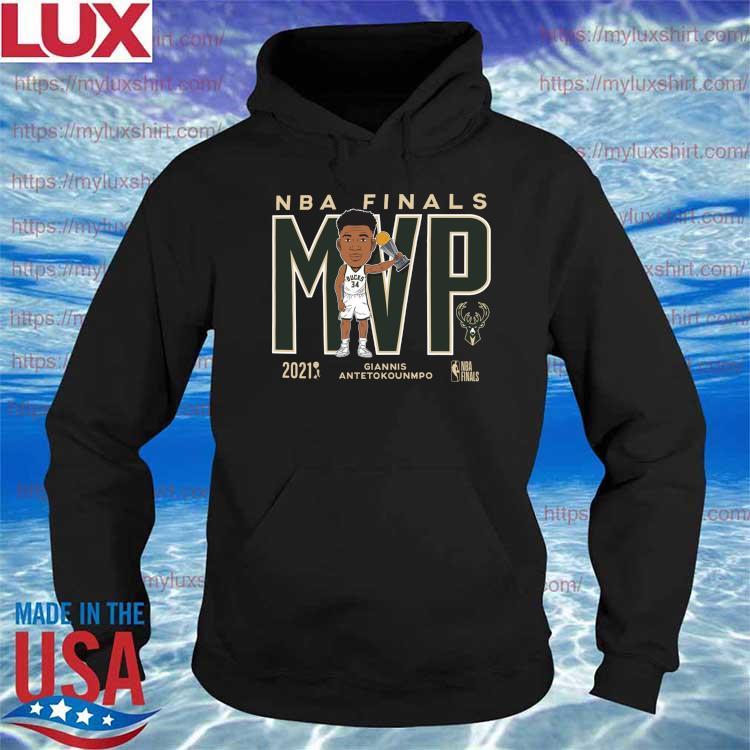 '47 Brand 2021 NBA Champions Giannis MVP Milwaukee Bucks T-Shirt Hoodie