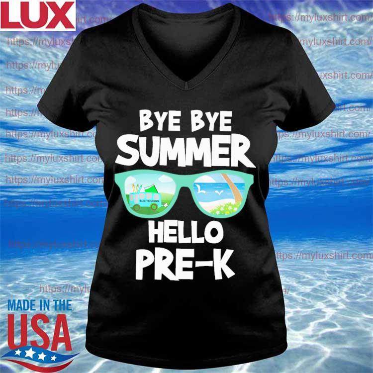 Bye Bye Summer Hello Pre-K Back to School s V-neck