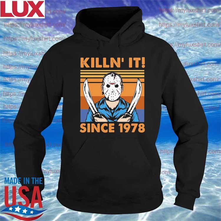 Killin It Since 1978 Jason Voorhees Halloween vintage retro Shirt Hoodie