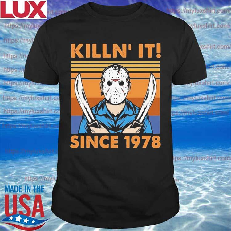 Killin It Since 1978 Jason Voorhees Halloween vintage retro Shirt