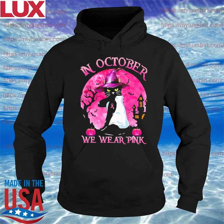 Official Black Cat Witch In October we wear Pink Halloween 2021 s Hoodie