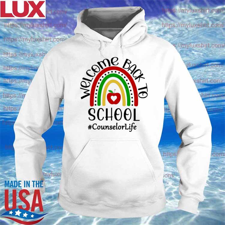 Welcome Back to School Rainbow #Counselor Life 2021 s Hoodie