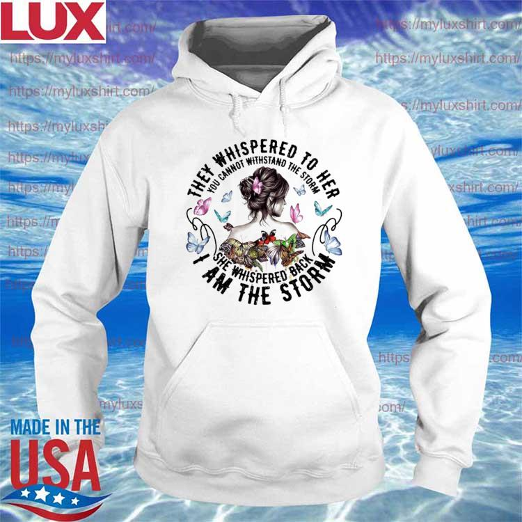 Woman and Butterflies they whispered to her I am the storm s Hoodie