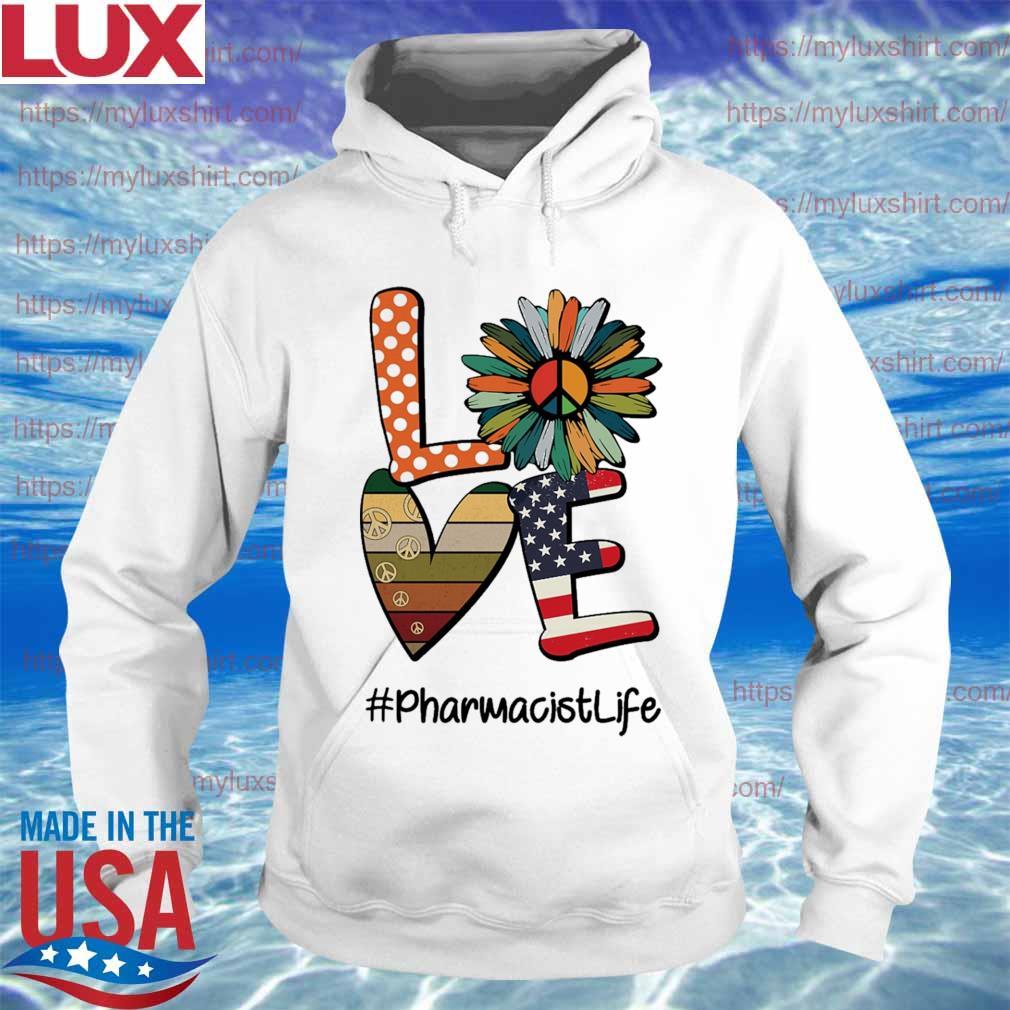 Hippie Sunflower love american #Pharmacistlife s Hoodie