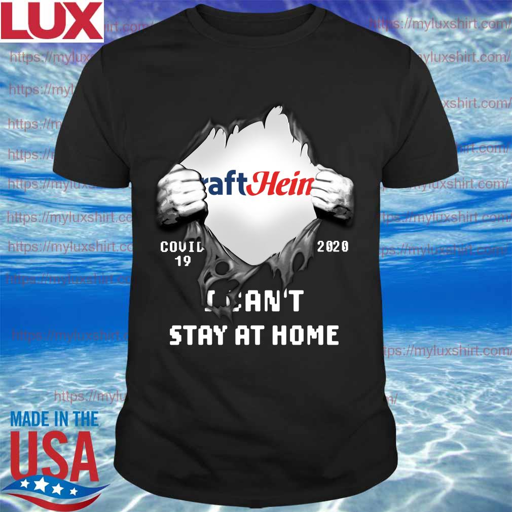 Blood inside me Kraft Heinz covid-19 2020 I can't stay at home shirt
