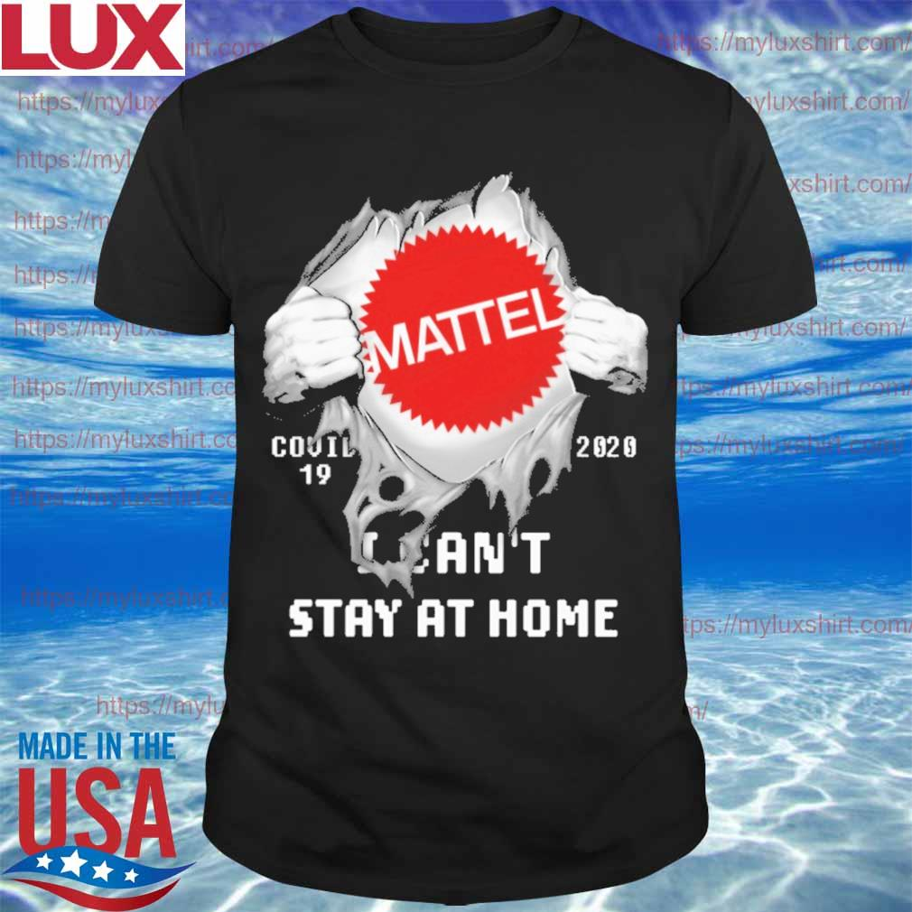 Blood inside me Mattel i can't stay at home shirt