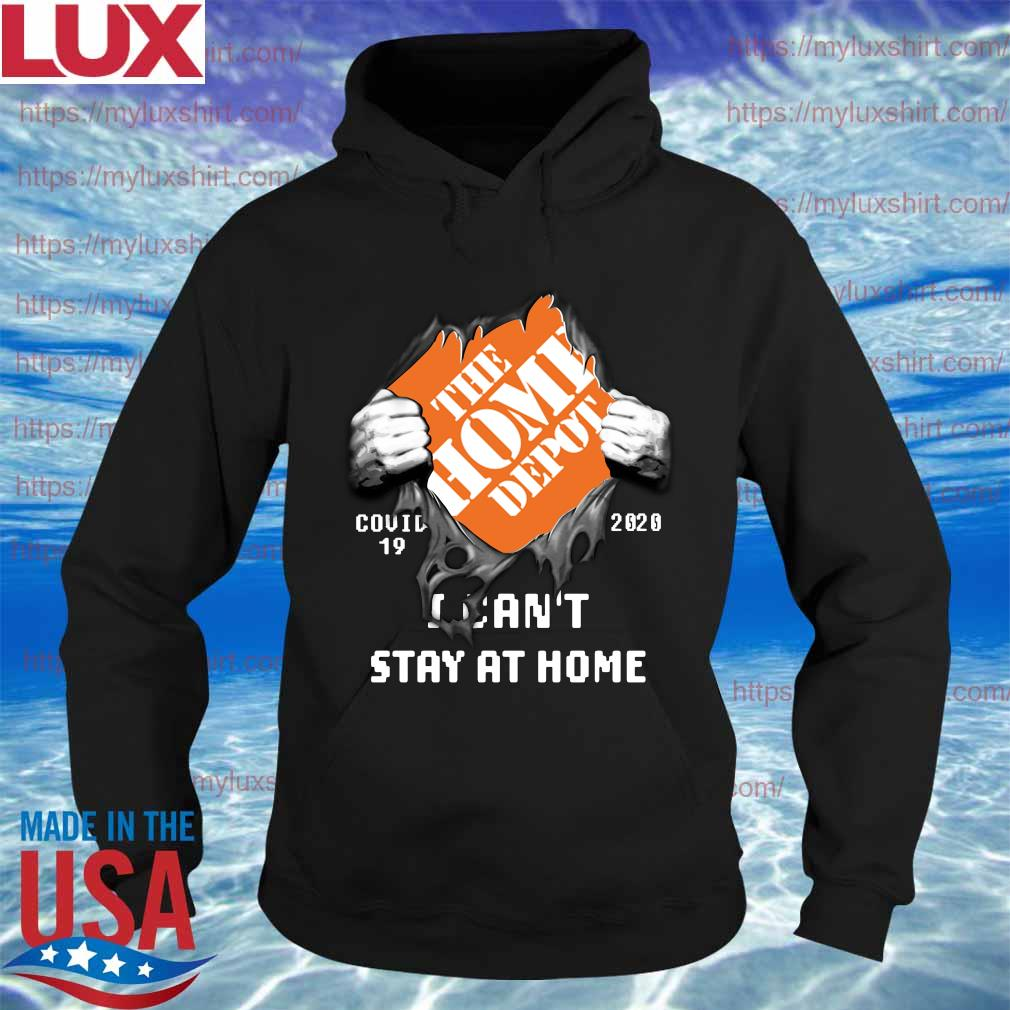 Blood Inside me The Home Depot covid-19 2020 i can't stay at home s Hoodie