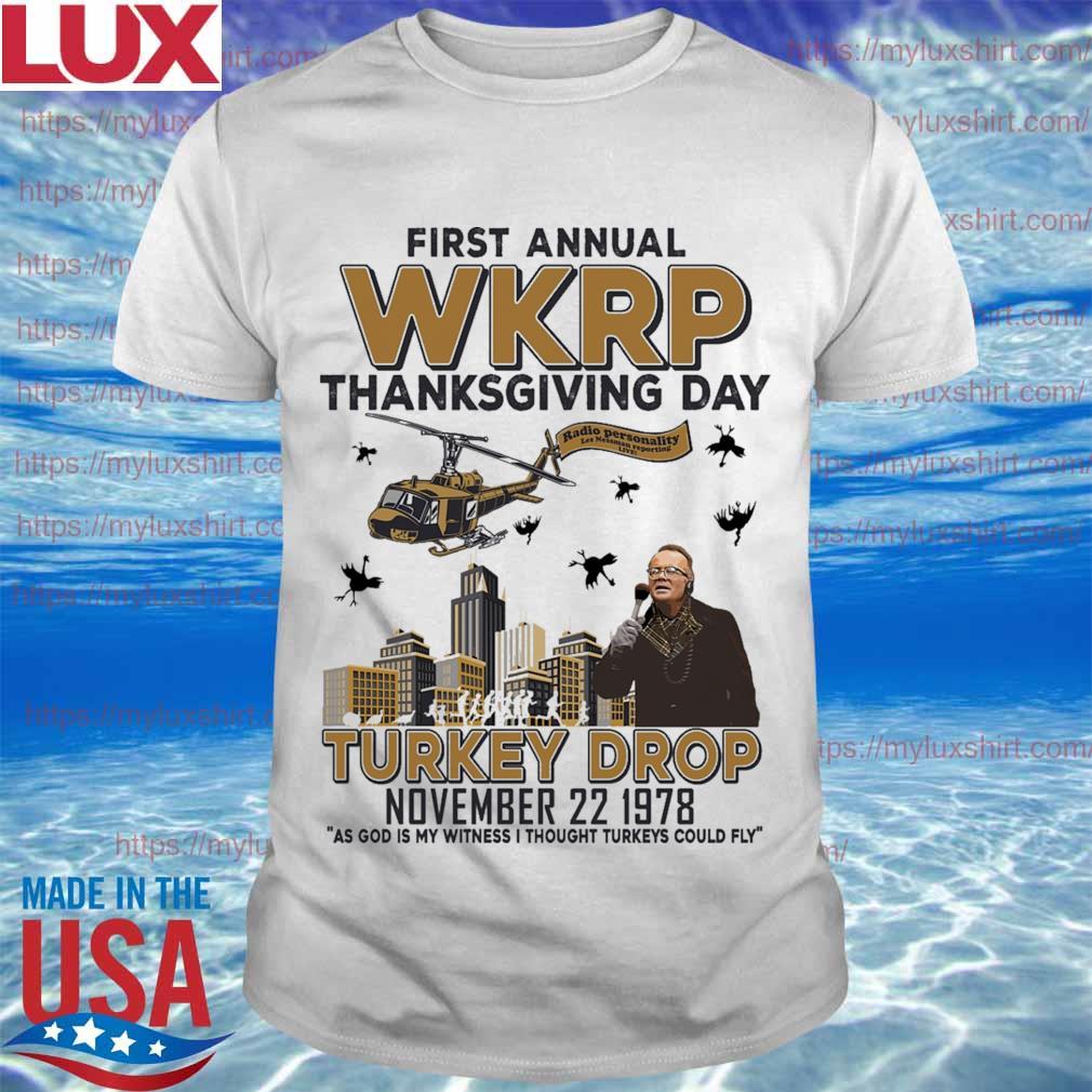 First annual Wkrp thanksgiving day turkey drop november 22 1978 shirt