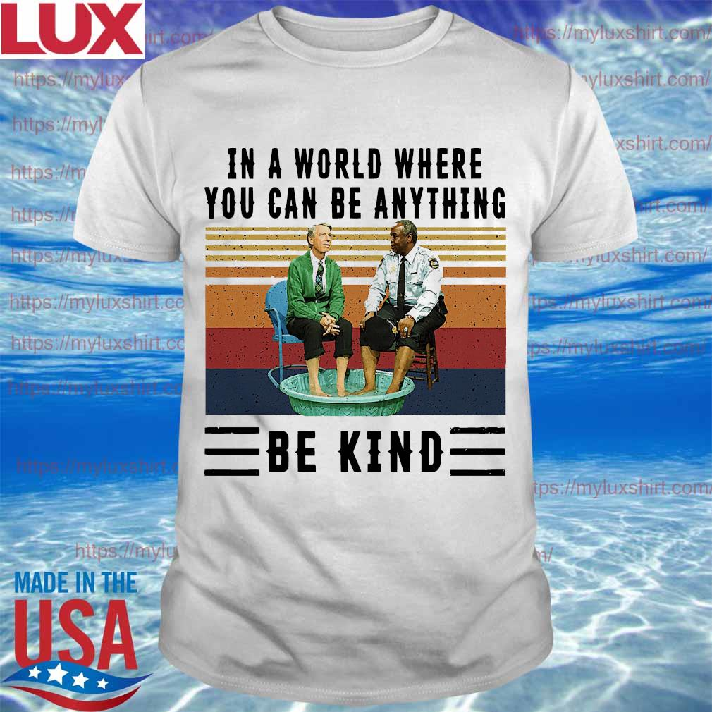 In A World Where You Can Be Anything Be Kind Kiddie Pool And Mr Rogers Shirt Hoodie Sweater Long Sleeve And Tank Top