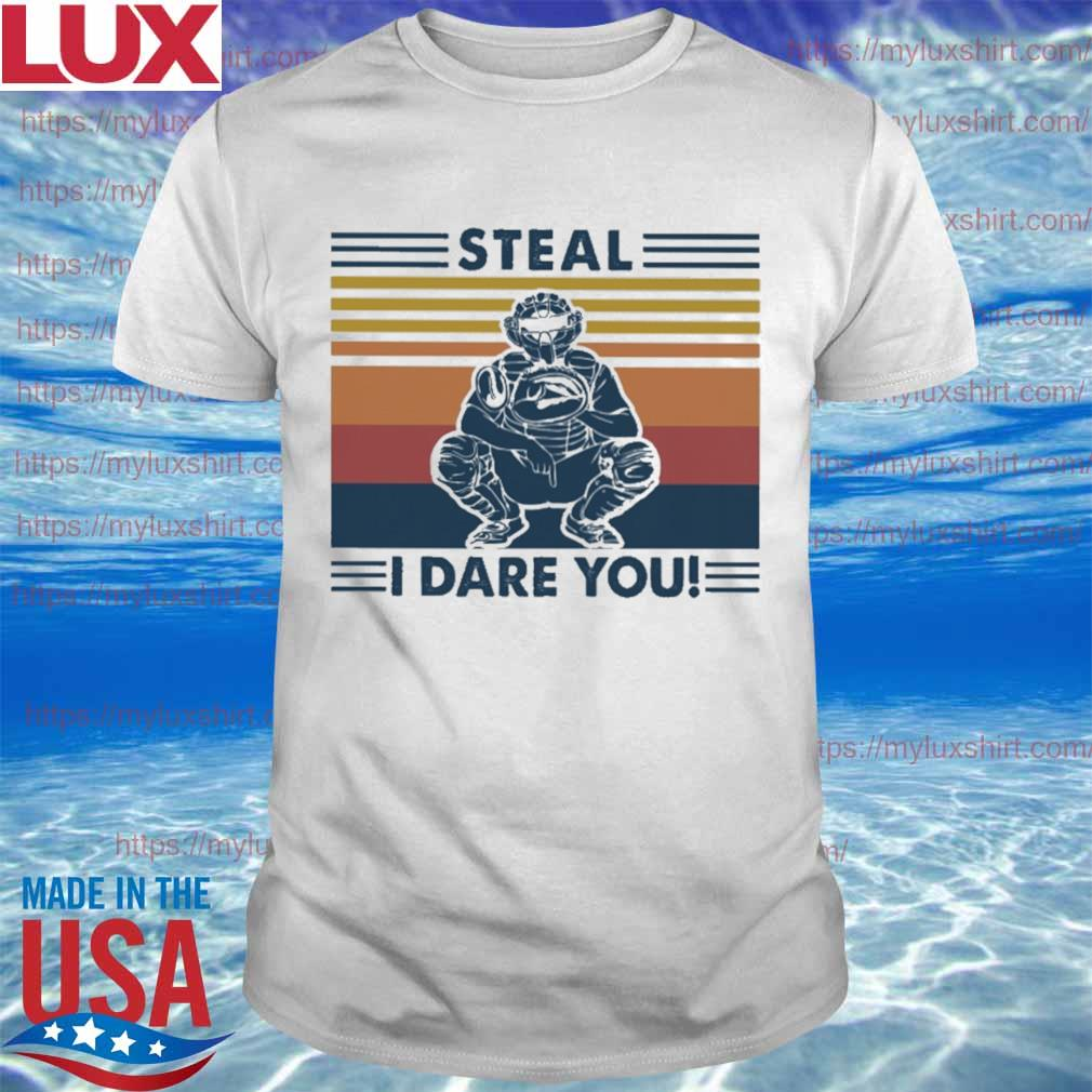 Steal i dare you vintage shirt