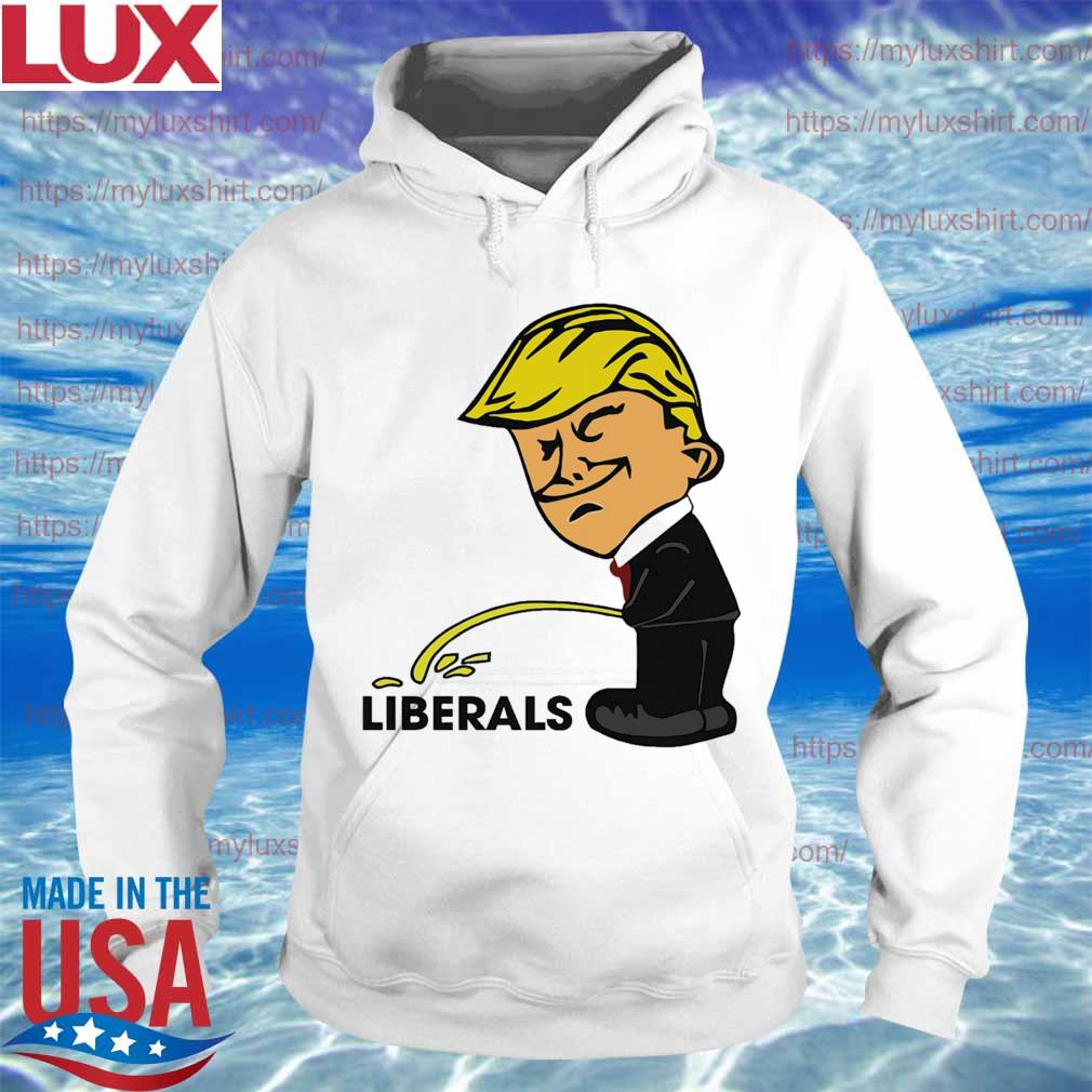 Donald Trump Peeing On Liberals s Hoodie