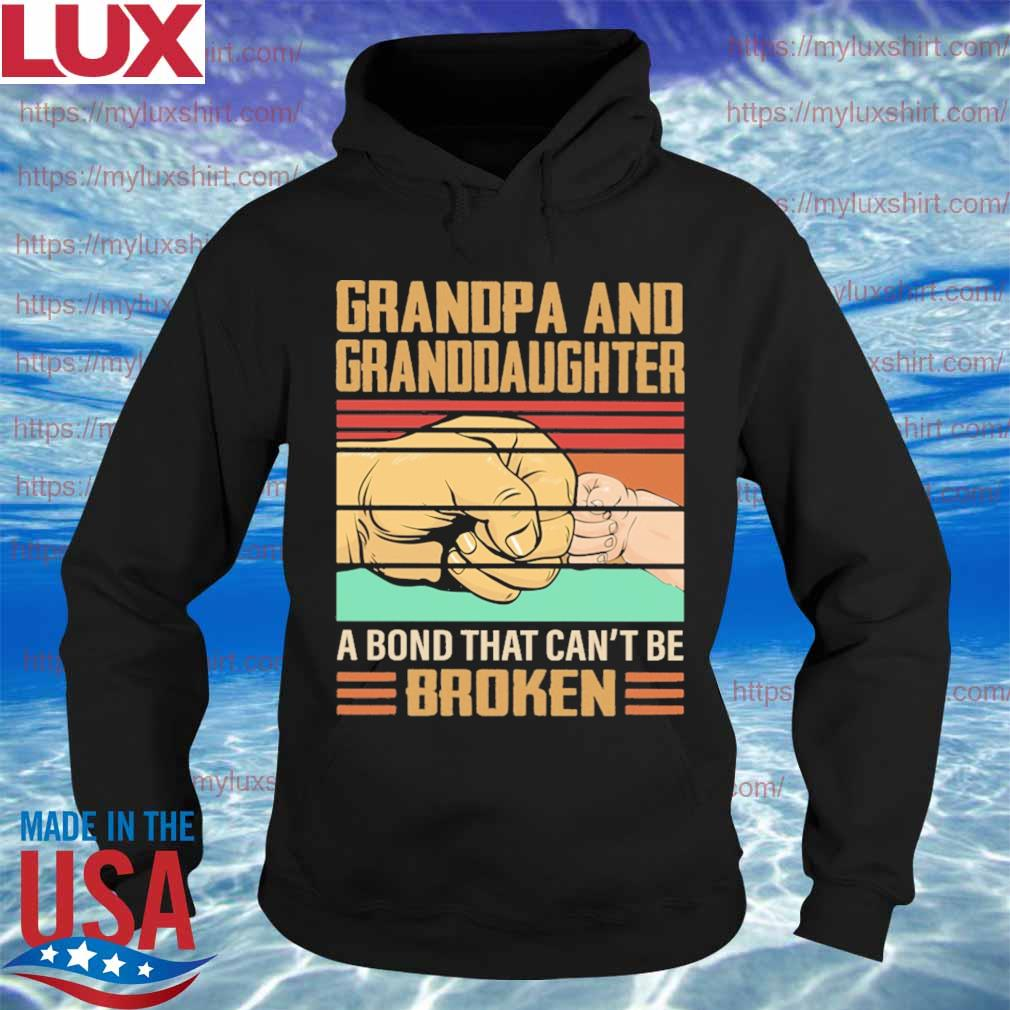Grandpa and Granddaughter a bond that can't be Broken vintage s Hoodie