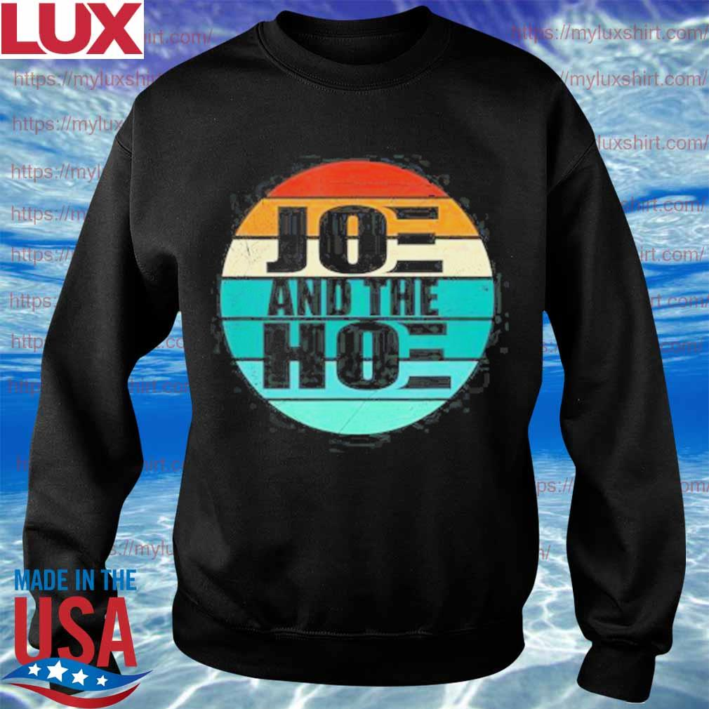 Joe and the Hoe Vote No 2020 vintage s Sweatshirt