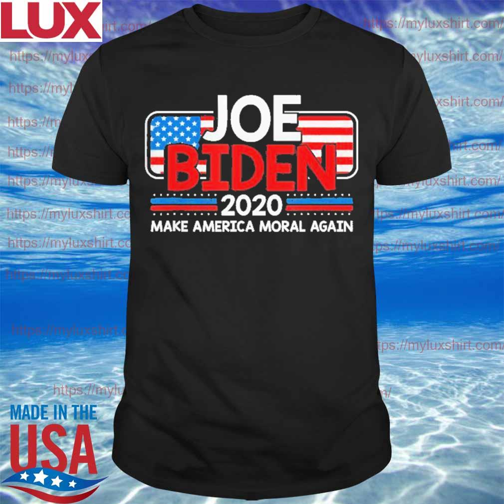 Joe Biden 2020 Make America Moral Again USA Patriotic Shirt