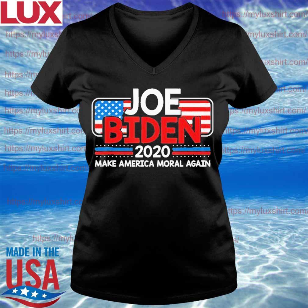 Joe Biden 2020 Make America Moral Again USA Patriotic Shirt V-neck
