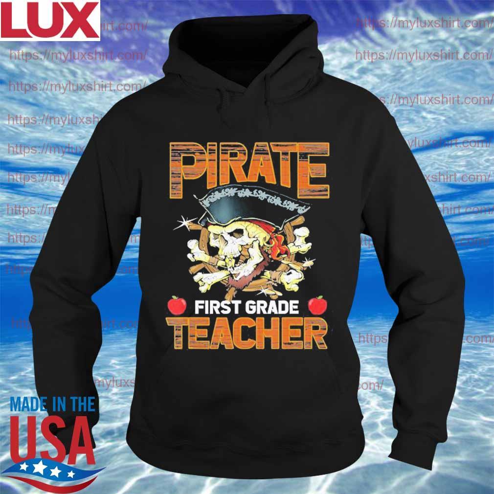 Pirate First Grade Teacher Funny Halloween s Hoodie