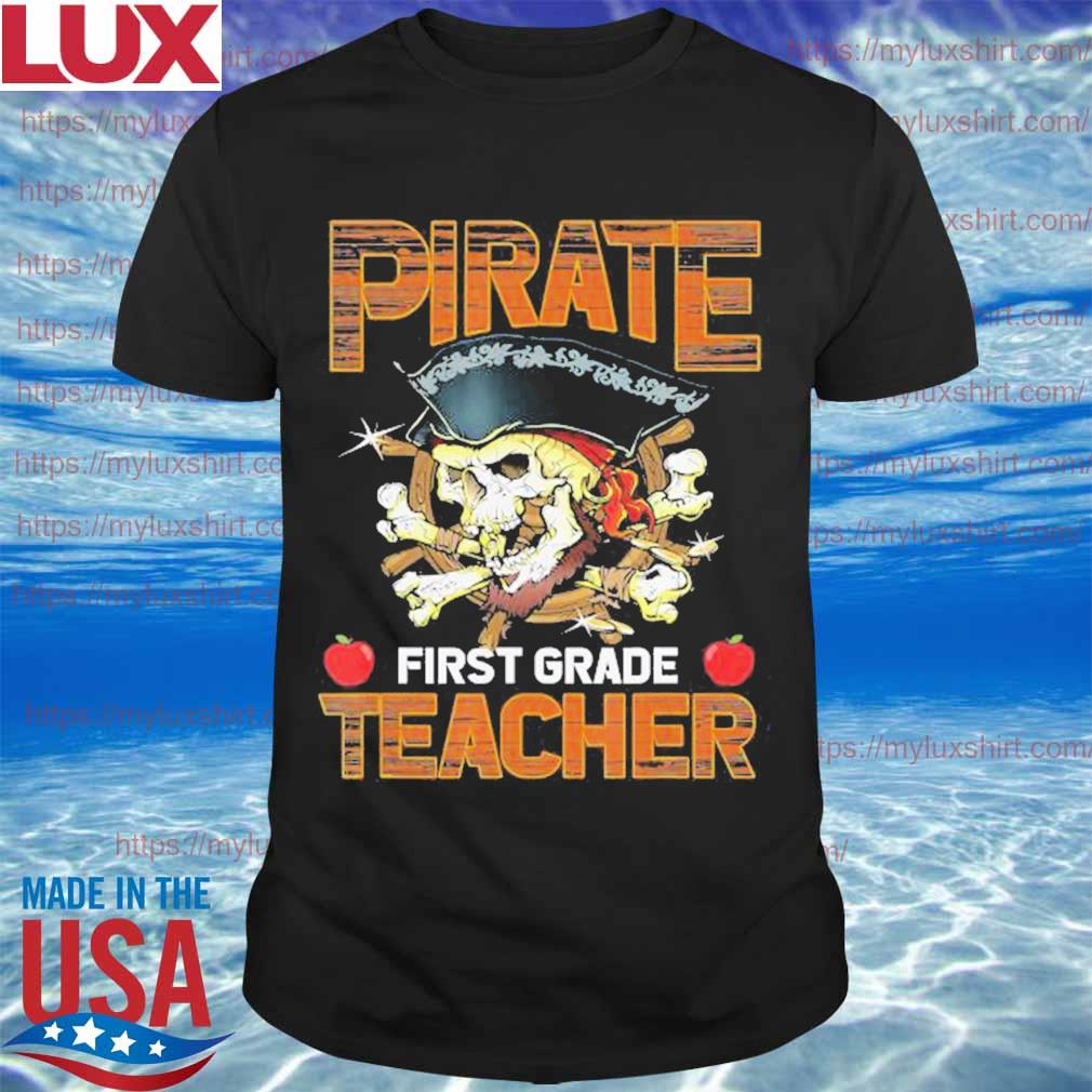 Pirate First Grade Teacher Funny Halloween shirt