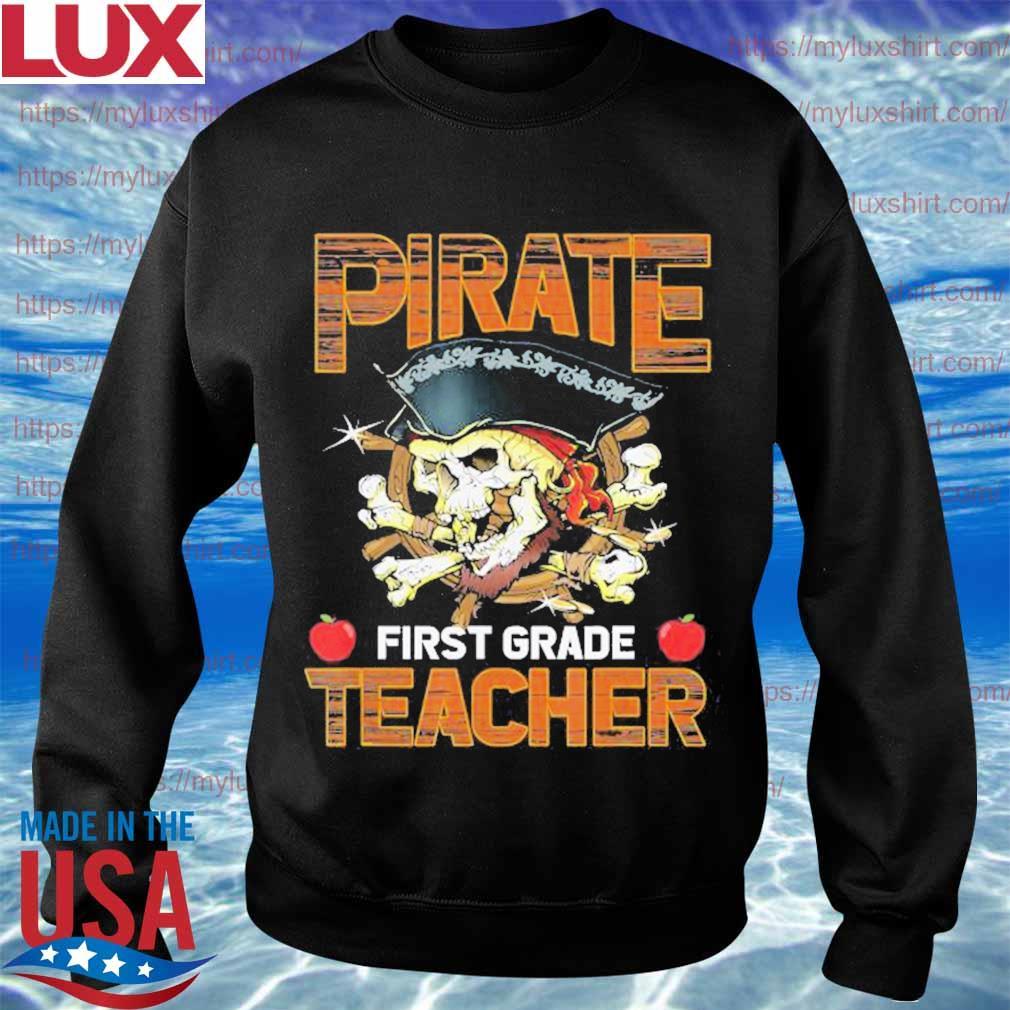 Pirate First Grade Teacher Funny Halloween s Sweatshirt