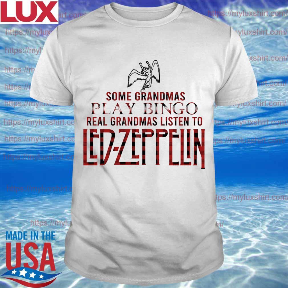 Some grandmas play bingo real grandmas listen to Led-Zeppelin shirt