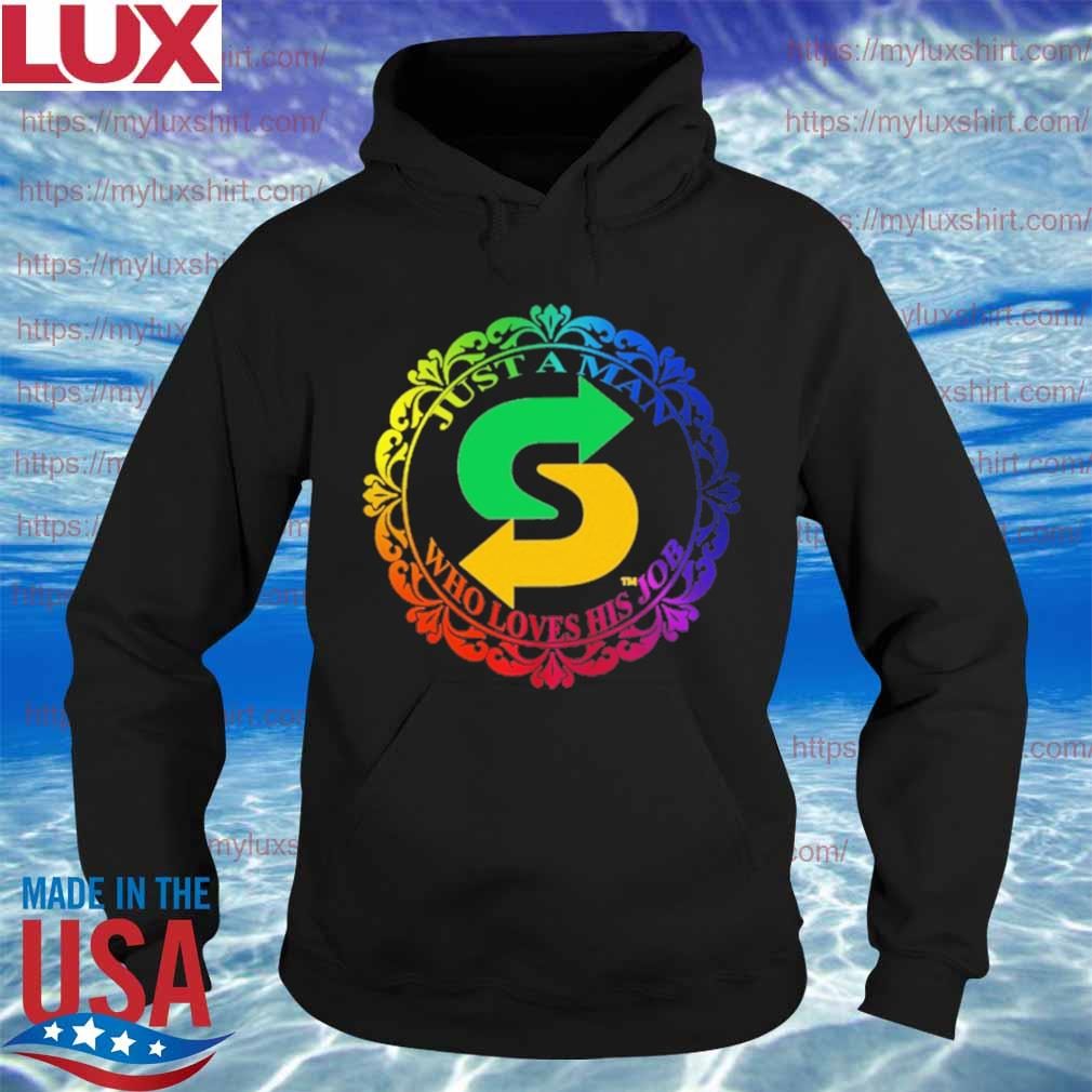 Subway Just a Man Who loves his job s Hoodie