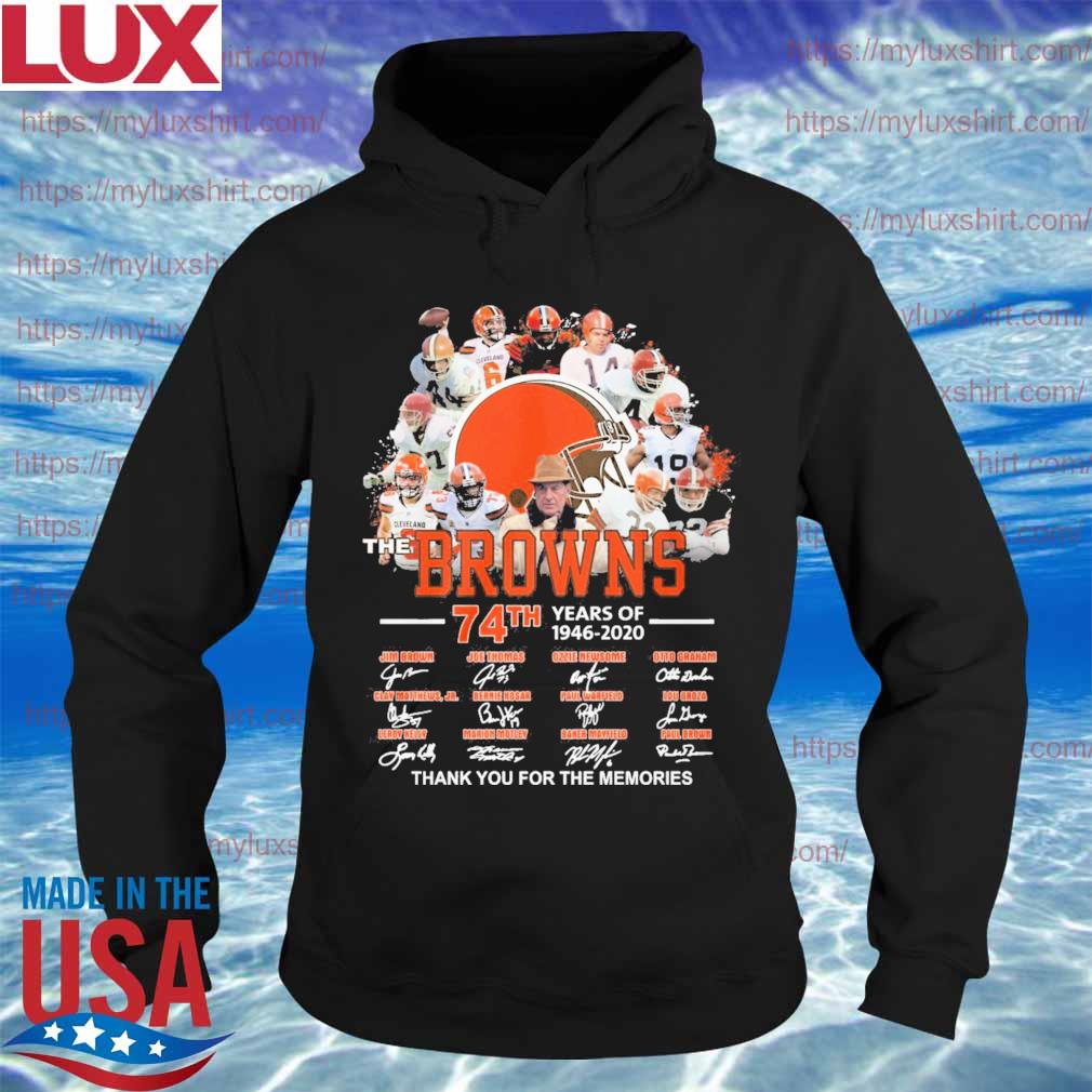 The Browns 74th years of 1946 2020 thank you for the memories signatures s Hoodie