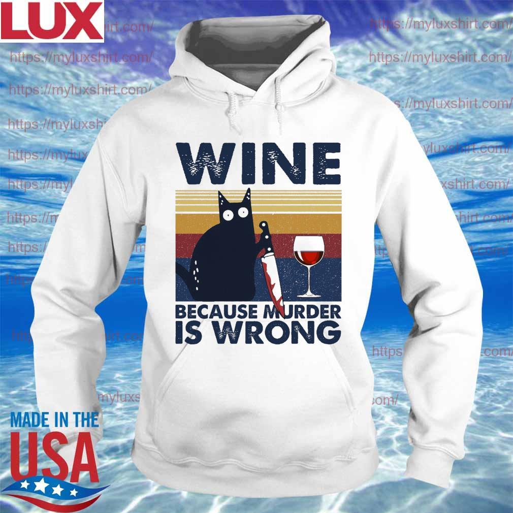 Black Cat Michael Myers Wine because murder is wrong vintage s Hoodie