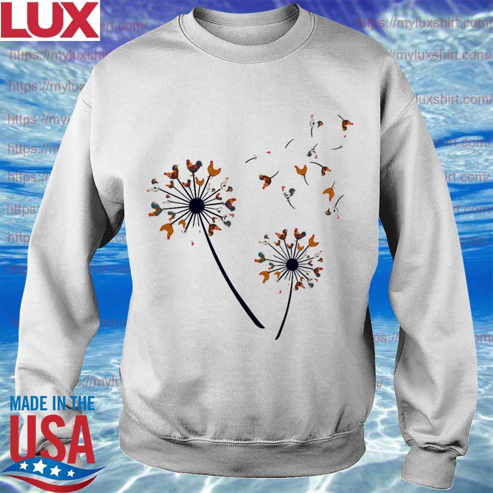 Chickens dandelions s Sweatshirt