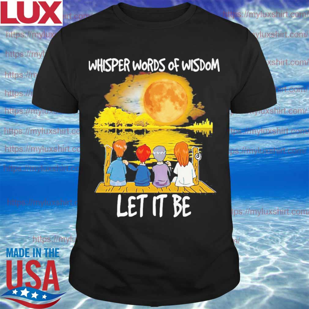 The Beatles Whisper words of wisdom let it be Halloween shirt