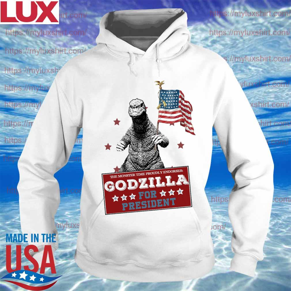 The monster time proudly endorses Godzilla for president America flag s Hoodie