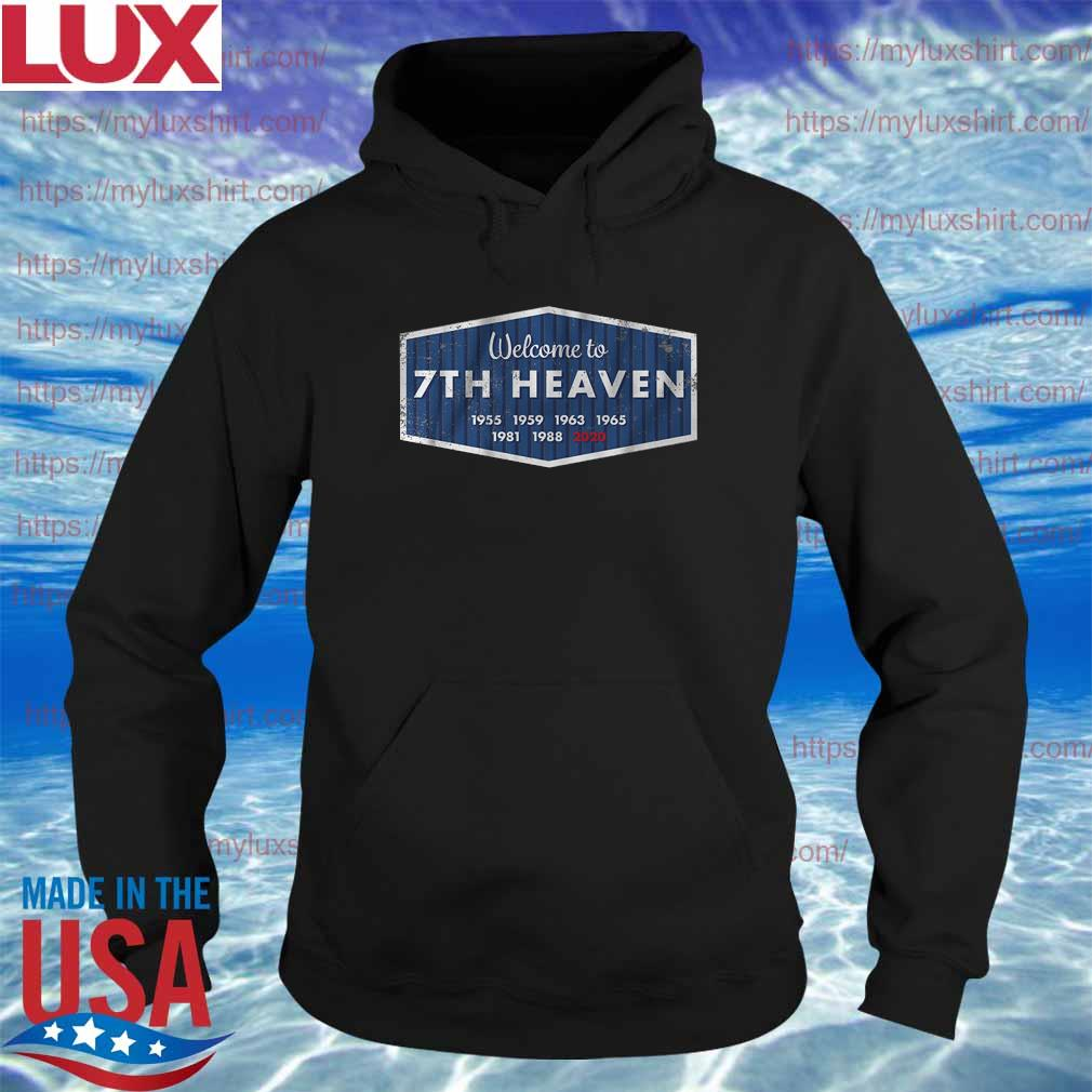 Los Angeles Dodgers Welcome to 7th Heaven Shirt Hoodie