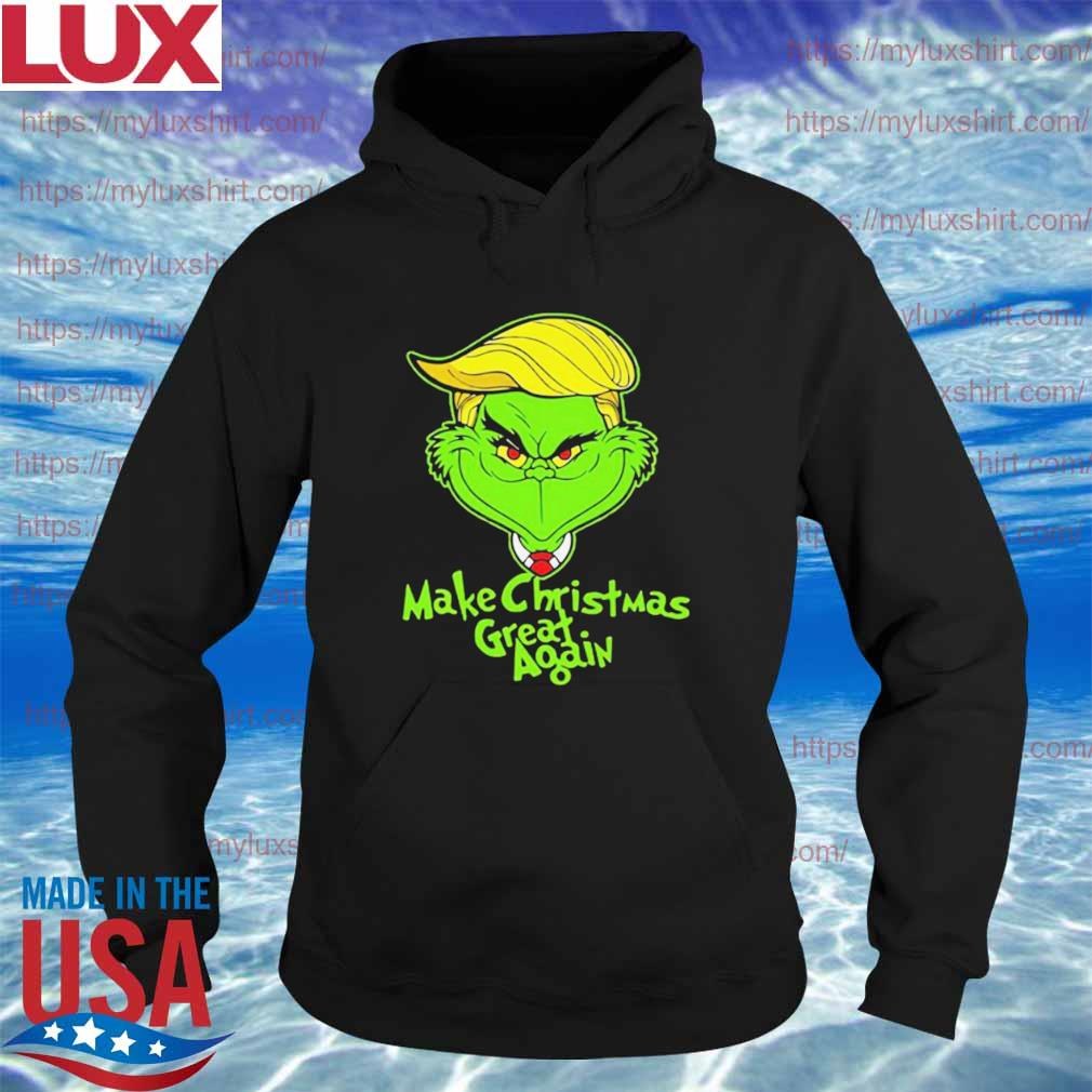 Official Trump Grinch make Christmas great again s Hoodie