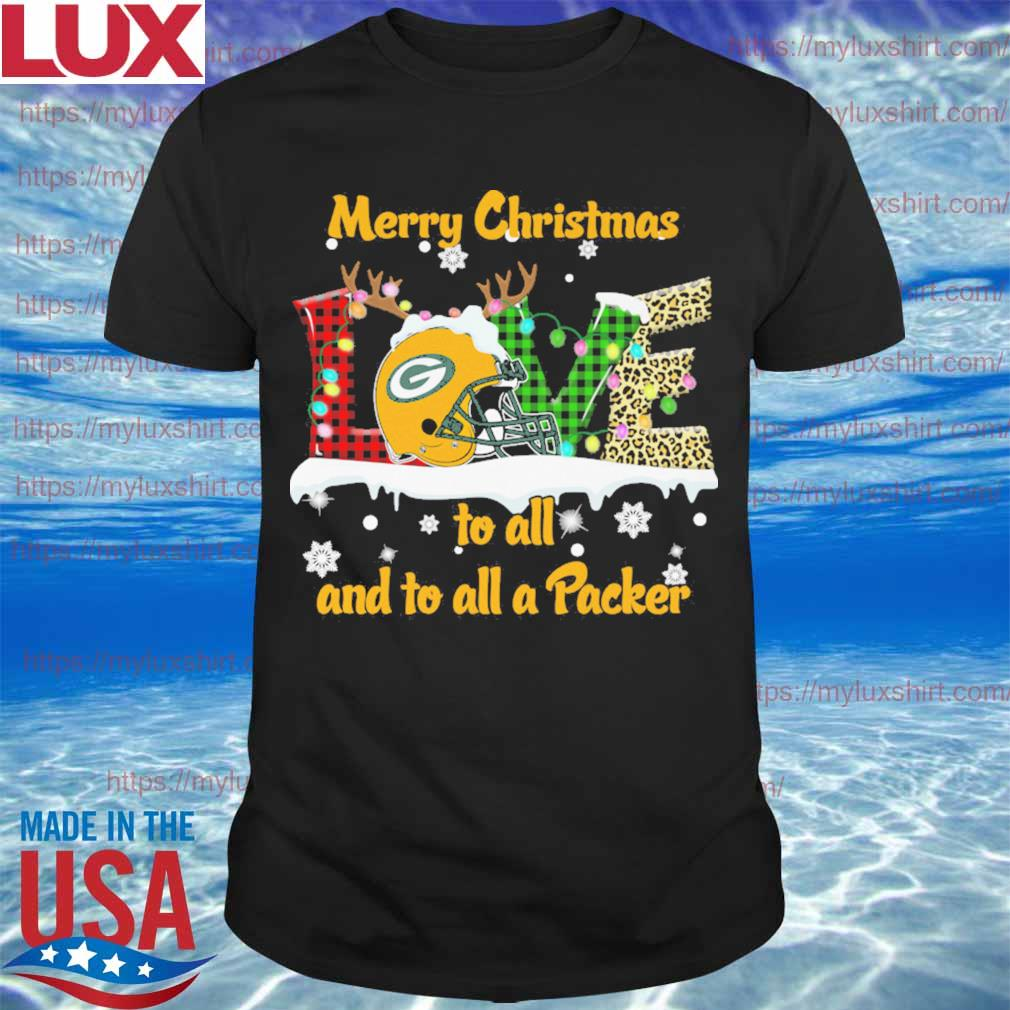 Love Merry christmas to all and to all a Green Bay Packers shirt