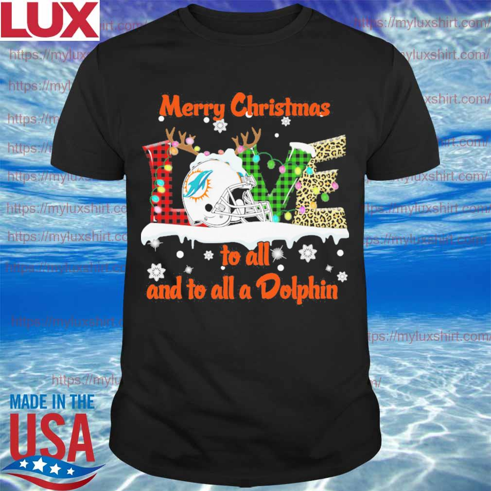 Love Merry christmas to all and to all a Miami Dolphins 2020 shirt