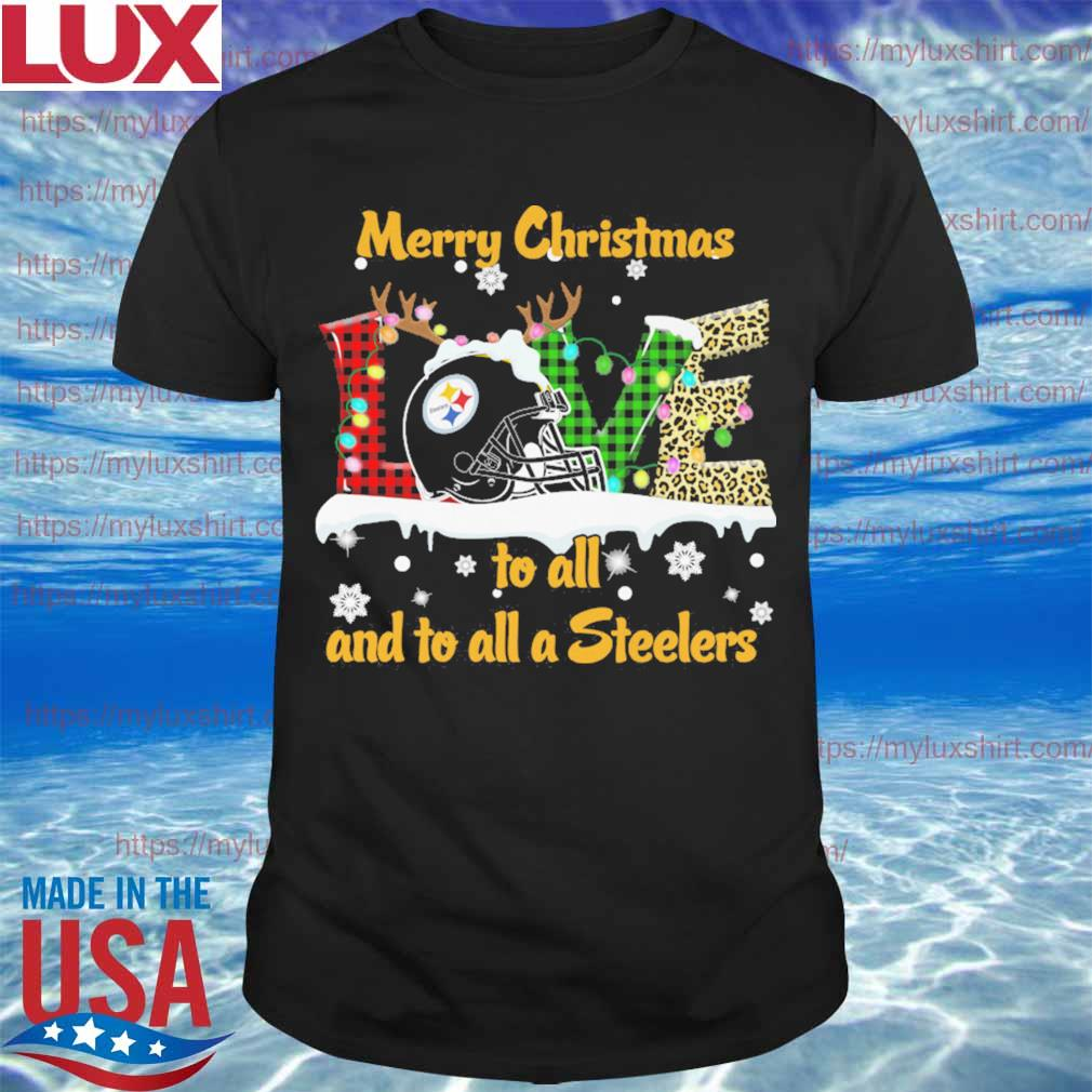 Love Merry christmas to all and to all a Pittsburgh Steelers shirt