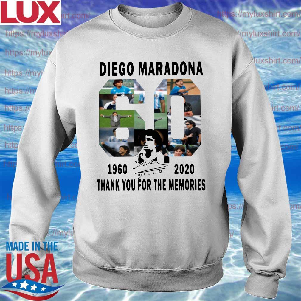 Official Diego Maradona 1960-2020 Thanks You For The Memories signature Shirt Sweatshirt