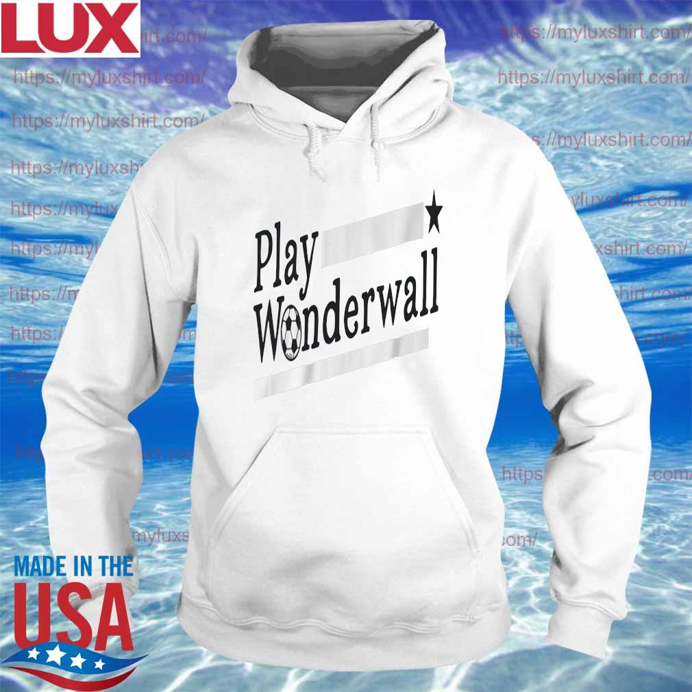 Play Wonderwall Soccer s Hoodie