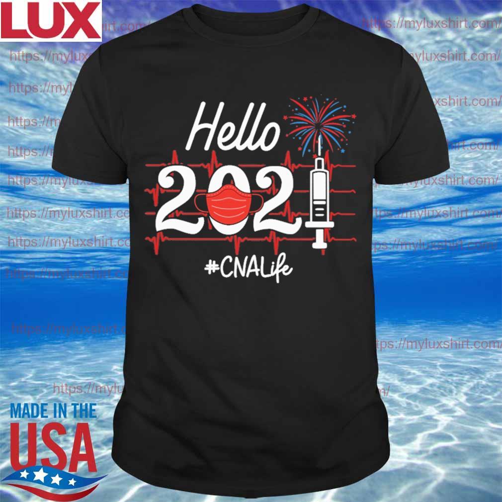 Hello 2021 #CNA Life heartbeat Happy New Year shirt
