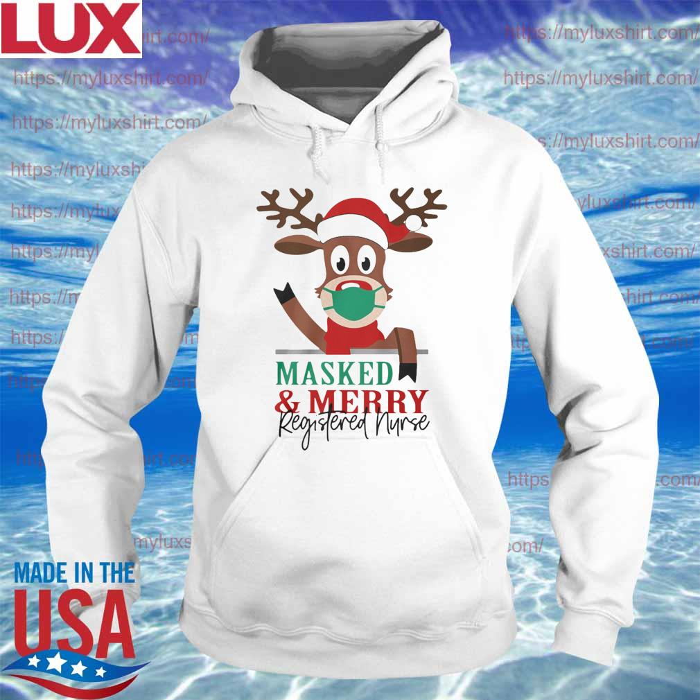Official Reindeer Face Mask Masked And Merry Registered Nurse Christmas s Hoodie