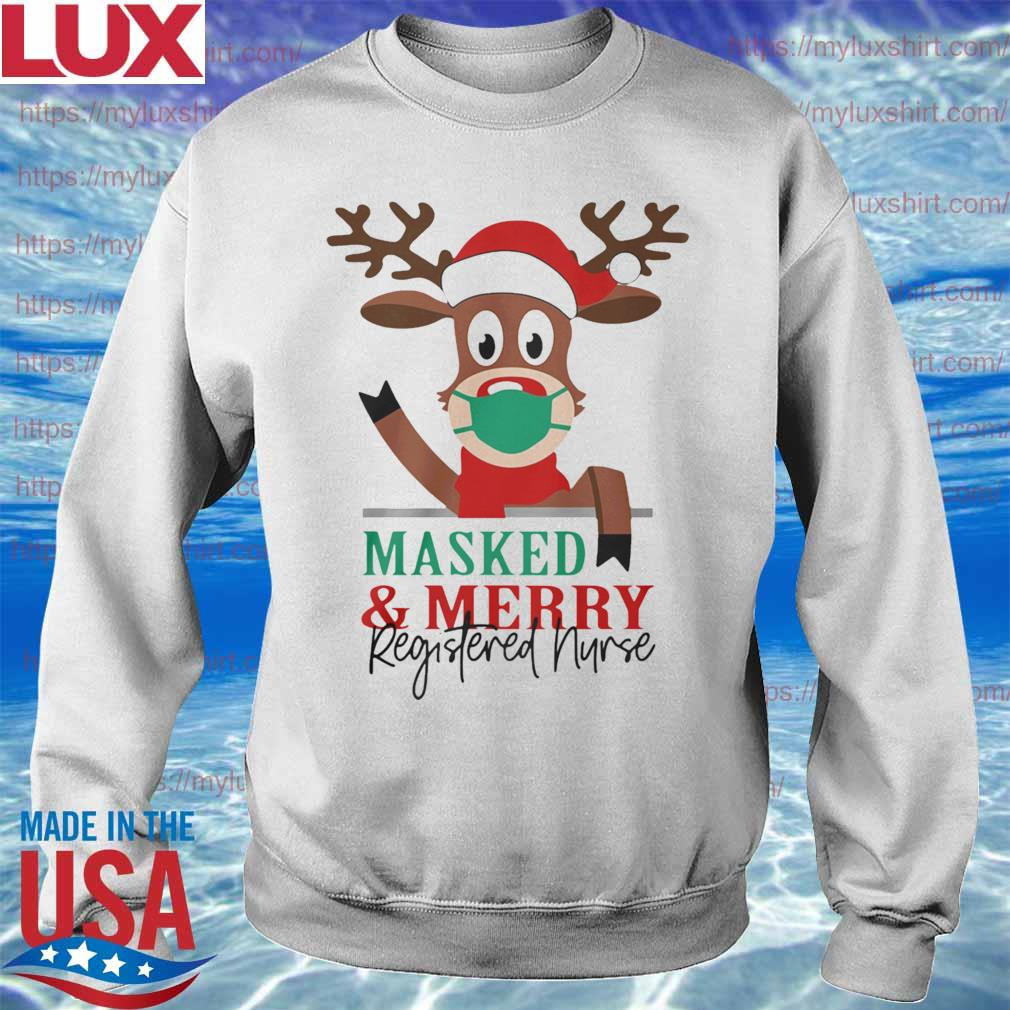 Official Reindeer Face Mask Masked And Merry Registered Nurse Christmas s Sweatshirt