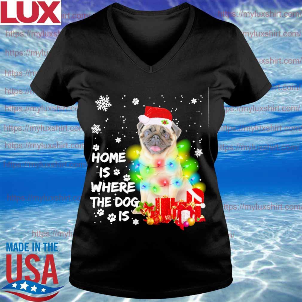 Pug Santa home is where the Dog is Merry Christmas sweats V-neck